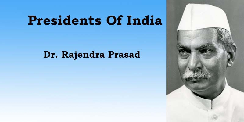 Presidents Of India   Dr. Rajendra Prasad   Part 1